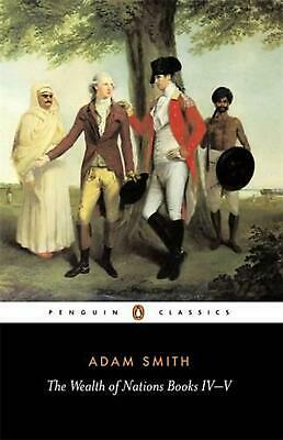 AU22.46 • Buy The Wealth Of Nations: Books IV-V By Adam Smith (English) Paperback Book Free Sh