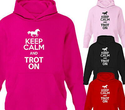 Keep Calm And Trot On Horse Riding Hoodie Girls Boys Hoody Childrens Equestrian • 15.75£