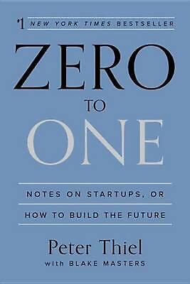 AU48.80 • Buy Zero To One: Notes On Startups, Or How To Build The Future By Peter Thiel (Engli