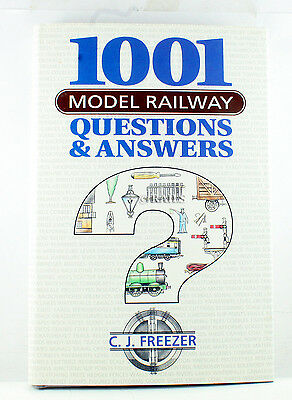 1001 Model Railway Questions And Answers By C.J. Freezer (Hardback, 1992) • 17.50£