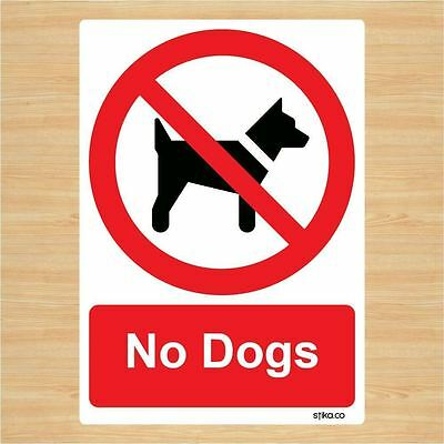 No Dogs Prohibition Sign Self Adhesive Vinyl 148mm X 210mm By Stika.co • 2.49£