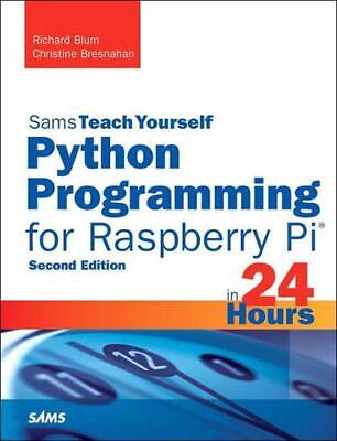 AU54.75 • Buy Python Programming For Raspberry Pi, Sams Teach Yourself In 24 Hours By Richard