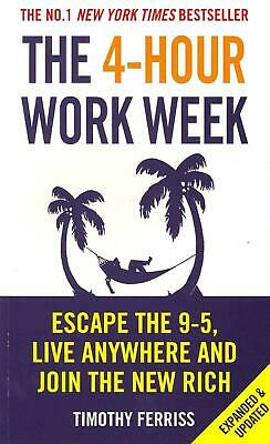 AU37.89 • Buy The 4-Hour Work Week: Escape The 9-5, Live Anywhere And Join The New Rich By Tim
