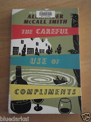 AU8.54 • Buy ALEXANDER McCALL SMITH - THE CAREFUL USE OF COMPLIMENTS