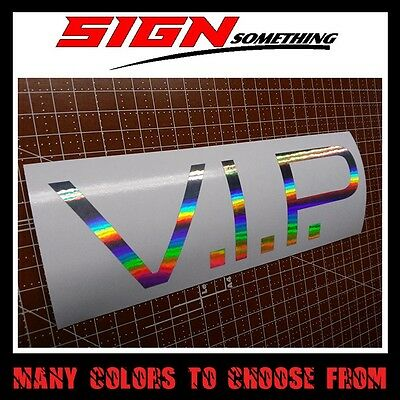 $2.99 • Buy V.I.P. Sticker / Vinyl / Decal Slammed Dapper Illest Lowered Vip V I P