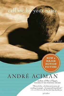AU36.25 • Buy Call Me By Your Name: A Novel By Andre Aciman (English) Paperback Book Free Ship
