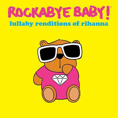 AU28.13 • Buy Rockabye Baby - Lullaby Renditions Of Rihanna [New CD]