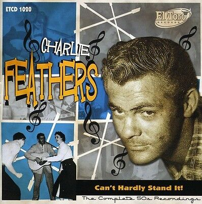 £17.07 • Buy Charlie Feathers - Can't Hardly Stand It! [New CD] Spain - Import