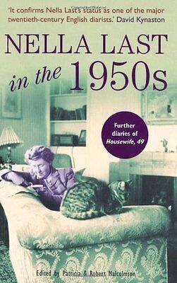 £2.73 • Buy Nella Last In The 1950s: Further Diaries Of Housewife, 49,Patricia Malcolmson,R