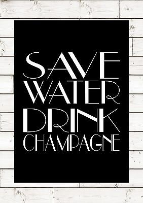 £5.95 • Buy SAVE WATER DRINK CHAMPAGNE F Scott Fitzgerald Great Gatsby Quote Inspiring