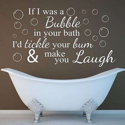 Funny Wall Quote If I Was A Bubble... Bathroom Wall Art Sticker, Vinyl Transfer • 8.99£