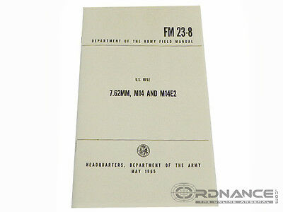 $10 • Buy FM 23-8 7.62mm, M14 And M14E2 Dated May 1965 (Reprint)