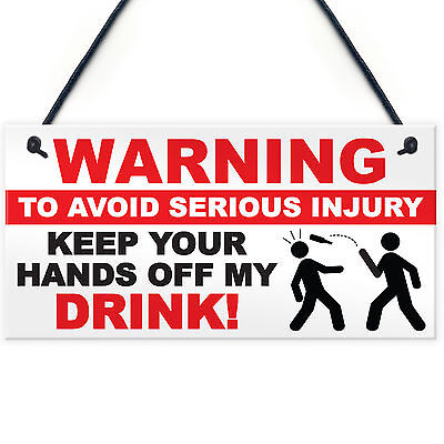 £3.99 • Buy FUNNY Warning Hands Off Drink Beer Man Cave Sign Alcohol Bar Pub Dad Friend Stag