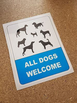 £3.19 • Buy All Dogs Welcome Sign For Pubs, Shops & Cafes Outdoor Vinyl Waterproof Sticker