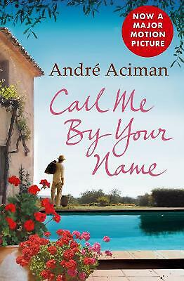 AU23.85 • Buy Call Me By Your Name By Andre Aciman (English) Paperback Book Free Shipping!