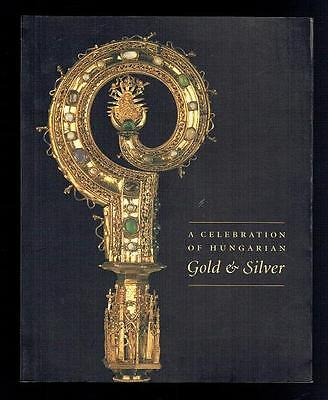 A Celebration Of Hungarian Gold & Silver. HCC 2003 VG • 34£