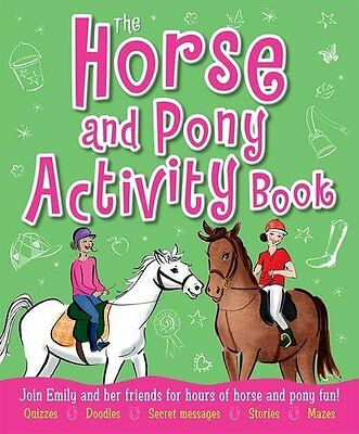 £2.73 • Buy The Horse And Pony Activity Book: Join Emily And Her Friends For Hours Of Hors,