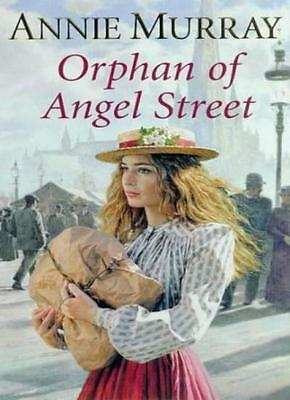 The Orphan Of Angel Street,Annie Murray • 2.81£