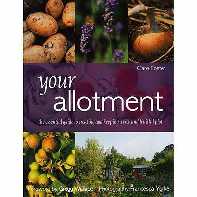 £2.03 • Buy Your Allotment: The Essential Guide To  Creating And Keeping A Rich And Fruitf,