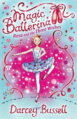 £1.96 • Buy Rosa And The Three Wishes (Magic Ballerina, Book 12),Darcey Bussell