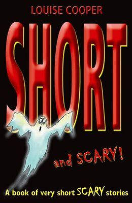 £2.65 • Buy Short And Scary!,Louise Cooper