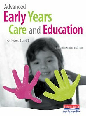 £4.09 • Buy Advanced Early Years Care And Education: For Levels 4 And 5,Mr Iain MacLeod-Bru
