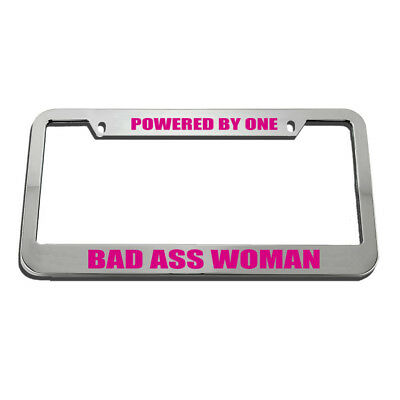$17.99 • Buy License Plate Frame Powered By 1 Bad Ass Woman Zinc Weatherproof Car Accessories