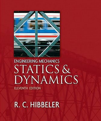 Engineering Mechanics: Statics And Dynamics By Russell C. Hibbeler (2006,... • 21.47£