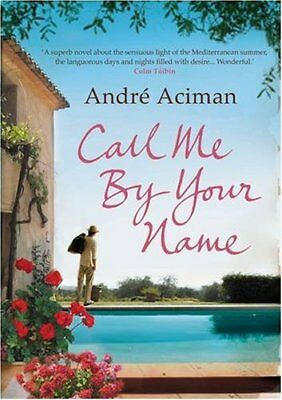 AU10.54 • Buy Call Me By Your Name,Andre Aciman