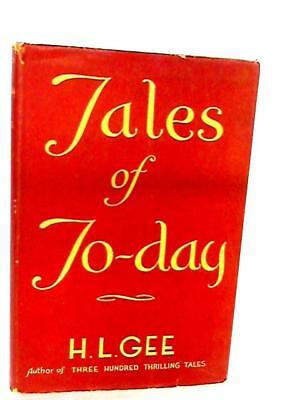 Tales Of To-day Gee, H L 1942 Book 66212 • 7.40£