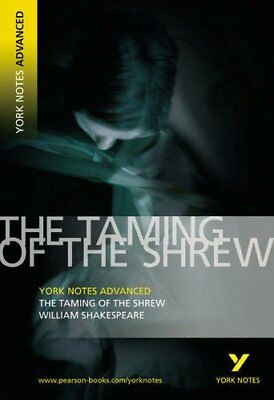 The Taming Of The Shrew: York Notes Advanced,William Shakespeare,Rebecca Warren • 2.24£
