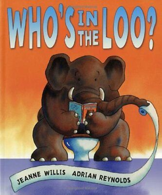 Who's In The Loo?,Jeanne Willis, Adrian Reynolds • 2.67£
