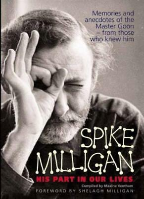 Spike Milligan - His Part In Our Lives,Maxine Ventham, Shelagh Milligan • 2.48£