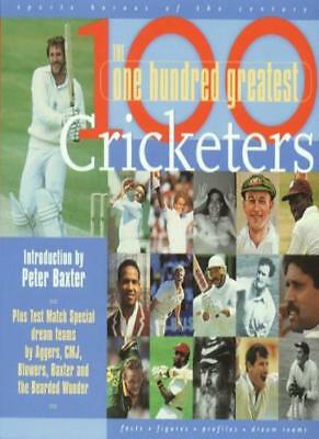 £2.15 • Buy 100 Greatest Cricketers: The Ultimate Cricketing Who's Who To Settle Every Arg,