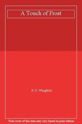 £3.22 • Buy A Touch Of Frost,R. D. Wingfield- 9780552139823