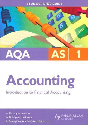 £2.03 • Buy AQA AS Accounting Unit 1: Introduction To Financial Accounting (Aqa As Level),I