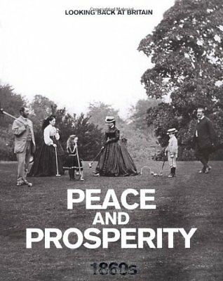 £2.87 • Buy Peace And Prosperity - 1860s (Looking Back At Britain),Readers Digest