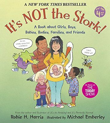£10.90 • Buy It's NOT The Stork: A Book About Girls, Boys, Babies, Bodies, Families And Frien