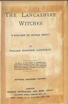 The Lancashire Witches,: A Romance Of Pendle Forest;, Ainsworth, William Harriso • 9.91£