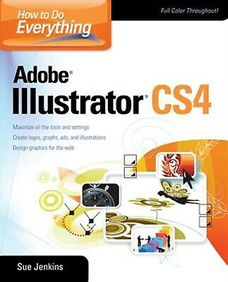 AU64.99 • Buy How To Do Everything Adobe Illustrator CS4 By Jenkins, Sue -Paperback
