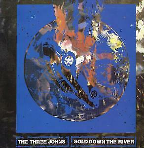 THREE JOHNS Sold Down The River 12 INCH VINYL UK Issue Pressed In France • 5.24£