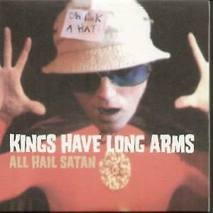 KINGS HAVE LONG ARMS All Hail Satan CD UK Heart And Soul 2005 3 Track Card • 4.53£
