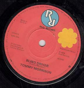 TOMMY MORRISON Blind Driver 7 INCH VINYL UK Real 1979 B/W There Is A Way Sticker • 2.84£