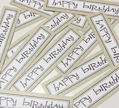 12 CREAM+WHITE HAPPY BIRTHDAY Sentiments/Banners Hand Made Card Toppers (CR-OB) • 0.99£