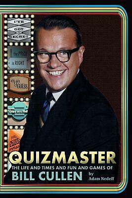 AU57.85 • Buy Quizmaster: The Life And Times And Fun And Games Of Bill Cullen By Adam Nedeff (