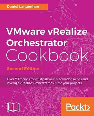 AU108.39 • Buy VMware VRealize Orchestrator Cookbook, Second Edition By Daniel Langenhan (Engli