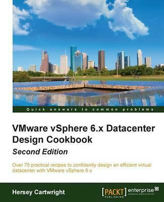 AU102.61 • Buy Vmware Vsphere 6.X Datacenter Design Cookbook Second Edition By Hersey Cartwrigh