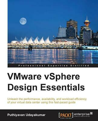 AU62.43 • Buy VMware VSphere Design Essentials By Puthiyavan Udayakumar (English) Paperback Bo
