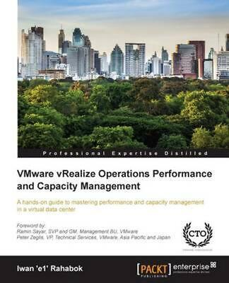AU78.47 • Buy VMware VRealize Operations Performance And Capacity Management By Iwan Rahabok (