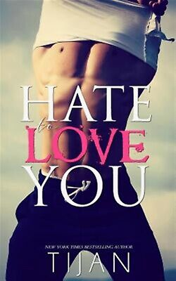 AU26.39 • Buy Hate To Love You By Tijan -Paperback